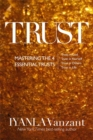 Trust : Mastering the 4 Essential Trusts: Trust in God, Trust in Yourself, Trust in Others, Trust in Life - Book