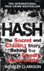 Hash : The Chilling Inside Story of the Secret Underworld Behind the World's Most Lucrative Drug - Book