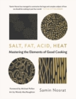 Salt, Fat, Acid, Heat : Mastering the Elements of Good Cooking - Book
