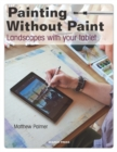 Painting Without Paint : Landscapes with Your Tablet - Book