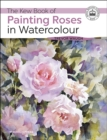 The Kew Book of Painting Roses in Watercolour - Book