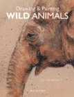 Drawing & Painting Wild Animals - Book
