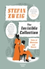 The Invisible Collection : Tales of Obsession and Desire - Book