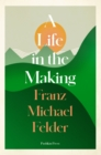 A Life in the Making - Book