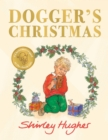 Dogger's Christmas : A seasonal sequel to the beloved Dogger - Book