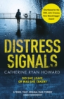 Distress Signals : An Incredibly Gripping Psychological Thriller with a Twist You Won't See Coming - Book