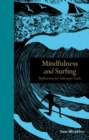 Mindfulness and Surfing : Reflections for Saltwater Souls - Book