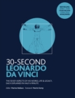 30-Second Leonardo da Vinci : His 50 greatest ideas and inventions, each explained in half a minute - Book