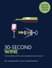 30-Second Wine : The 50 essential topics, each explained in half a minute - Book