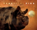Beautiful Pigs : Portraits of champion breeds - Book