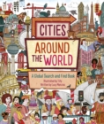 Cities Around the World : A Global Search and Find Book - Book