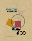 30-Second Numbers : The 50 key topics for understanding numbers and how we use them - Book