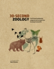 30-Second Zoology : The 50 most fundamental categories and concepts from the study of animal life - Book