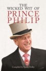 The Wicked Wit of Prince Philip - eBook