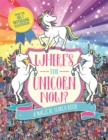 Where's the Unicorn Now? : A Magical Search-and-Find Book - Book