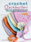 Crochet Stashbusters : 25 Great Ways to Use Up Your Yarn Leftovers of One Ball or Less - Book