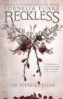 Reckless I: The Petrified Flesh - Book