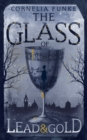 The Glass of Lead and Gold - Book