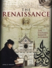 The Renaissance : The Cultural Rebirth of Europe - Book