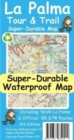 La Palma Tour & Trail Super-Durable Map - Book