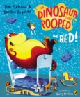 The Dinosaur That Pooped The Bed - Book