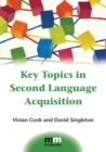 Key Topics in Second Language Acquisition - Book