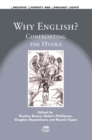 Why English? : Confronting the Hydra - Book