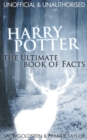 Harry Potter - The Ultimate Book of Facts - Book