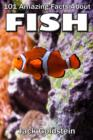 101 Amazing Facts about Fish - eBook