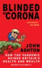 Blinded by Corona - BLACK FRIDAY OFFER : Excellent.' Jon Snow - eBook
