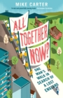 All Together Now? : One Man's Walk in Search of a Lost England - Book