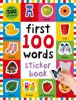 First 100 Words Sticker Book : First 100 Stickers - Book