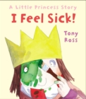 I Feel Sick! - Book