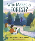 Who Makes a Forest? - Book