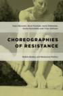 Choreographies of Resistance : Mobile Bodies and Relational Politics - Book