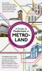 A Guide to Modernism in Metro-Land - Book