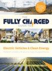 The Fully Charged Guide to Electric Vehicles & Clean Energy - Book