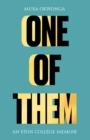 One of Them : An Eton College Memoir - Book