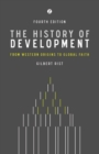 The History of Development : From Western Origins to Global Faith - Book