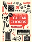 Guitar Chords (Pick Up and Play) : Pick Up & Play - Book