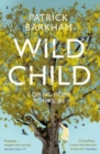 Wild Child : Coming Home to Nature - Book