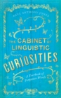 The Cabinet of Linguistic Curiosities : A Yearbook of Forgotten Words - Book