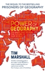 The Power of Geography : Ten Maps That Reveals the Future of Our World - Book