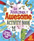 The Amazingly Awesome Activity Book - Book