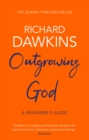 Outgrowing God : A Beginner's Guide - Book