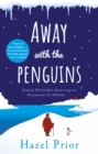 Away with the Penguins : The heartwarming and uplifting Richard & Judy Book Club pick - Book