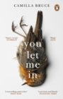 You Let Me In : The acclaimed, unsettling novel of haunted love, revenge and the nature of truth - Book