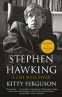 Stephen Hawking : A Life Well Lived - Book