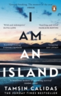 I Am An Island : The Sunday Times bestselling memoir of one woman's fight for belonging - Book