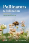Pollinators and Pollination : Nature and Society - Book